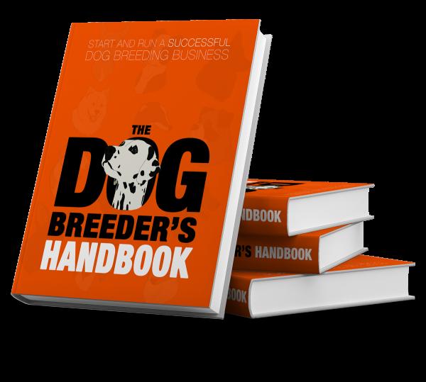 The Dog Breeder's Handbook: Definite Guide To Dog Breeding For Money