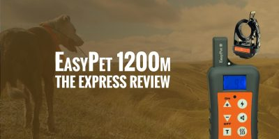 EasyPet 1200m Training Collar – New Model Review