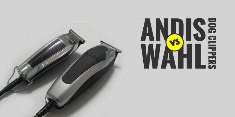 Review: Andis Dog Clippers vs. Wahl Dog Clippers