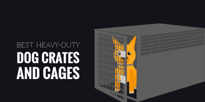best heavy-duty dog crates and cages