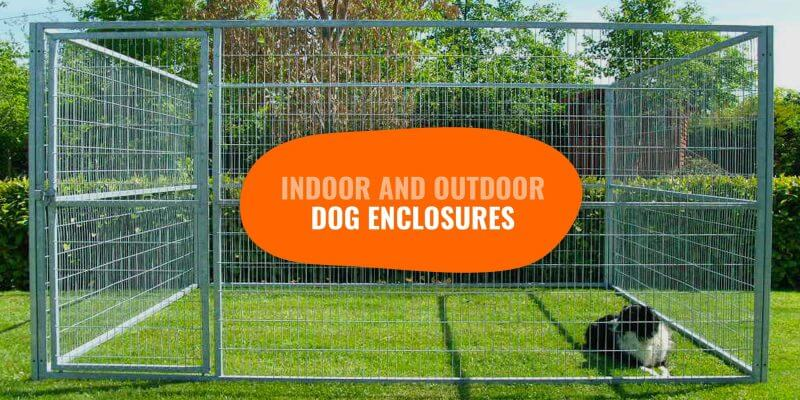 best indoor and outdoor dog enclosures