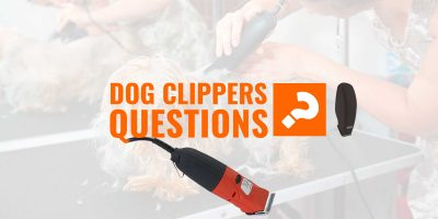 dog clippers faq