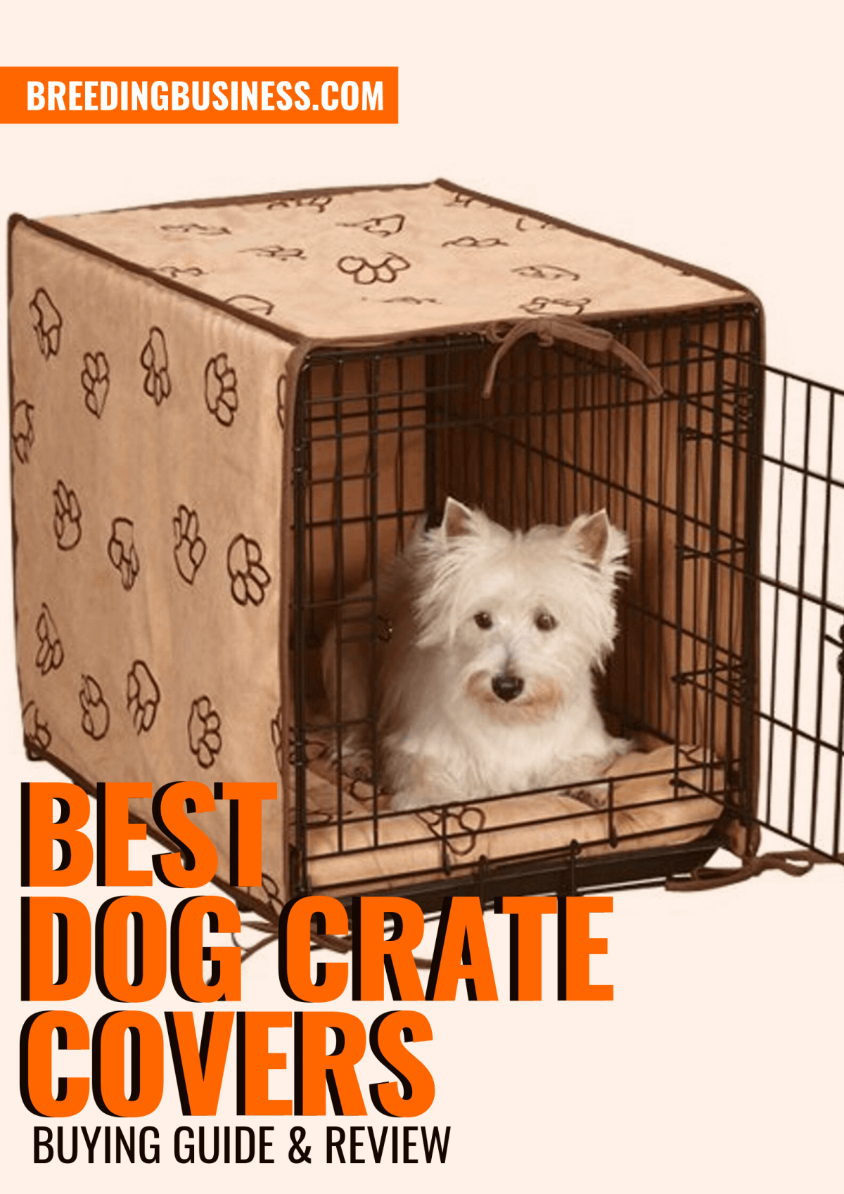 Top Dog Crate Covers with Buying Guide