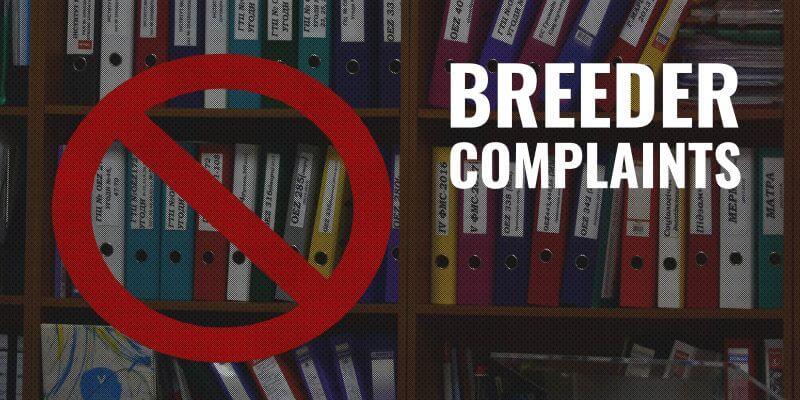 Breeder Complaints – AKC, UKC, FCI, KC & More