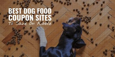 36 Best Dog Food Coupon Sites To Save On Kibble!