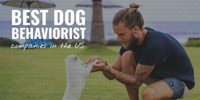 10 Best Dog Behaviorist Companies in the US