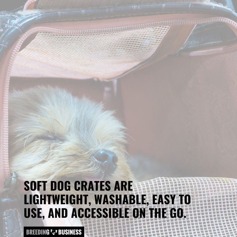 perks of soft dog crates